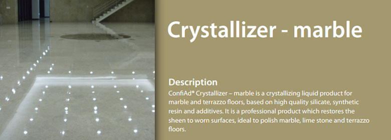 ConfiAd® Crystallizer – marble is a crystallizing liquid product for marble and terrazzo floors, based on high quality silicate, synthetic resin and additives. It is a professional product which restores the sheen to worn surfaces, ideal to polish marble, lime stone and terrazzo floors.