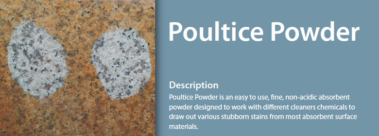 Poultice Powder is an easy to use, fine, non-acidic absorbent powder designed to work with different cleaners chemicals to draw out various stubborn stains from most absorbent surface materials.