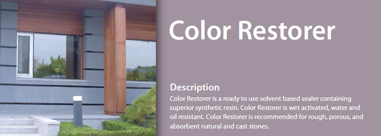 Color Restorer is a ready to use solvent based sealer containing superior synthetic resin. Color Restorer is wet activated, water and oil resistant. Color Restorer is recommended for rough, porous, and absorbent natural and cast stones.
